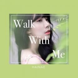 "[PRE-ORDER] HAINAE - 1st Album ""WALK WITH ME"""