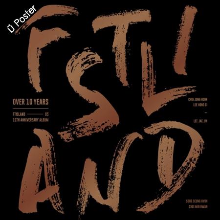 "[PRE-ORDER] FTISLAND - 10th Anniversary Album ""OVER 10 YEARS"""