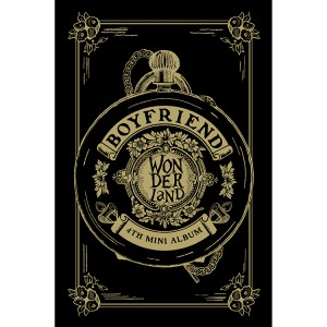 "[PRE-ORDER] BOYFRIEND - 4th Mini Album ""Boyfriend in Wonderland"""