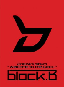"[PRE-ORDER] Block B - 2nd Mini Album ""Welcome To The Block"""