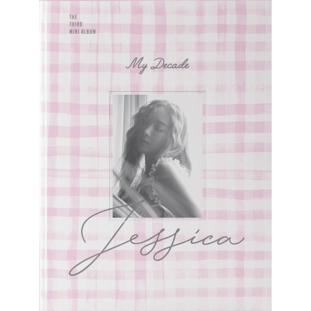 """[PRE-ORDER] JESSICA - 3rd Mini Album """"MY DECADE"""""""