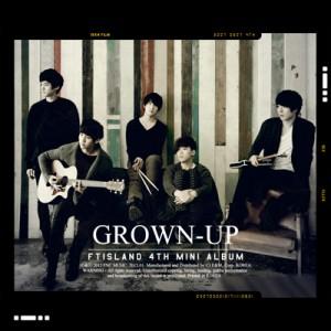 "[PRE-ORDER] FTISLAND - 4th Mini Album ""GROWN-UP"""