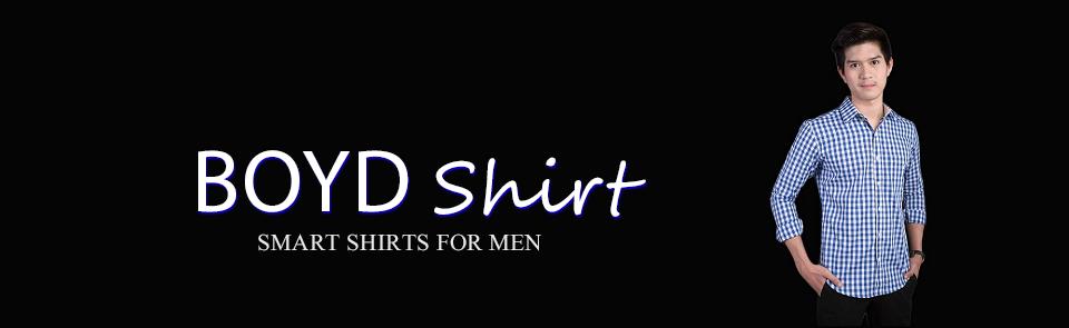 BOYD Shirt เสื้อผ้าผู้ชาย เสื้อเชิ้ตชาย กางเกงสแล็ค