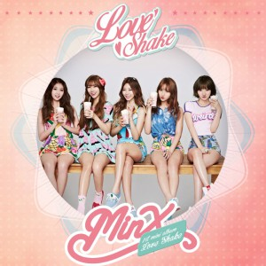 "[PRE-ORDER] MINX - 1st Mini Album ""Love Shake"""