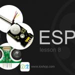 ESP32 เบื้องต้น :: บทที่ 8 การใช้งานเซ็นเซอร์ต่าง ๆ